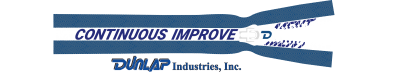 Dunlap Industries Inc. Is Dedicated To Continuous Improvement